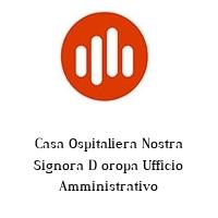 Casa Ospitaliera Nostra Signora D oropa Ufficio Amministrativo