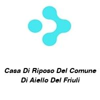 Casa Di Riposo Del Comune Di Aiello Del Friuli