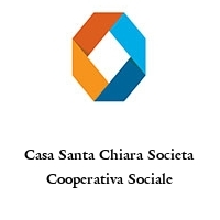Casa Santa Chiara Societa Cooperativa Sociale