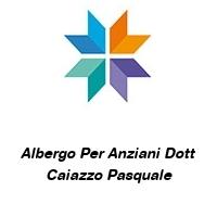Albergo Per Anziani Dott Caiazzo Pasquale