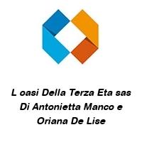 L oasi Della Terza Eta sas Di Antonietta Manco e Oriana De Lise