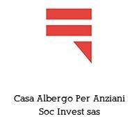 Casa Albergo Per Anziani Soc Invest sas