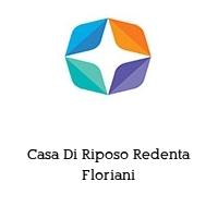 Casa Di Riposo Redenta Floriani