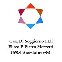 Casa Di Soggiorno FLli Eliseo E Pietro Mozzetti Uffici Amministrativi