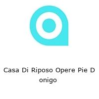 Casa Di Riposo Opere Pie D onigo