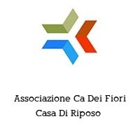 Associazione Ca Dei Fiori Casa Di Riposo