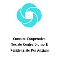 Concura Cooperativa Sociale Centro Diurno E Residenziale Per Anziani