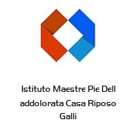 Istituto Maestre Pie Dell addolorata Casa Riposo Galli