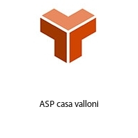 ASP casa valloni