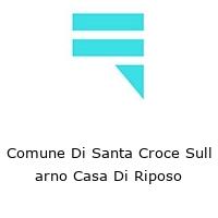Comune Di Santa Croce Sull arno Casa Di Riposo