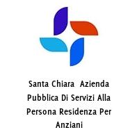 Santa Chiara  Azienda Pubblica Di Servizi Alla Persona Residenza Per Anziani