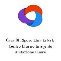 Casa Di Riposo Lina Erba E Centro Diurno Integrato Abitazione Suore