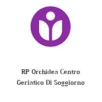 RP Orchidea Centro Geriatico Di Soggiorno