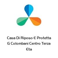 Casa Di Riposo E Protetta G Colombani Centro Terza Eta
