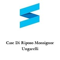 Case Di Riposo Monsignor Ungarelli