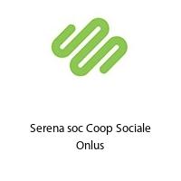 Serena soc Coop Sociale Onlus