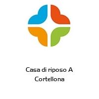 Casa di riposo A Cortellona
