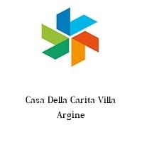 Casa Della Carita Villa Argine