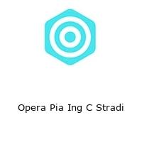 Opera Pia Ing C Stradi