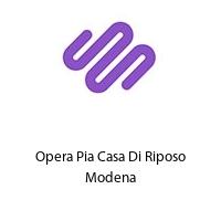 Opera Pia Casa Di Riposo Modena