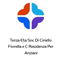 Terza Eta Snc Di Ciriello Fiorella e C Residenza Per Anziani