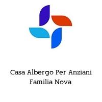 Casa Albergo Per Anziani Familia Nova