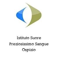 Istituto Suore Preziosissimo Sangue Ospizio