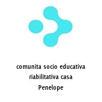 comunita socio educativa riabilitativa casa Penelope