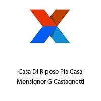 Casa Di Riposo Pia Casa Monsignor G Castagnetti