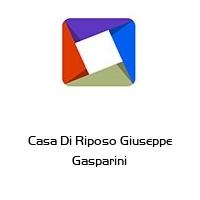 Casa Di Riposo Giuseppe Gasparini