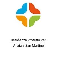 Residenza Protetta Per Anziani San Martino
