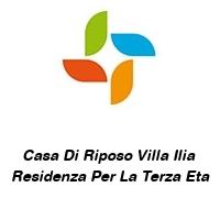 Casa Di Riposo Villa Ilia  Residenza Per La Terza Eta