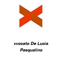 vvocato De Lucia Pasqualino