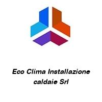 Eco Clima Installazione caldaie Srl