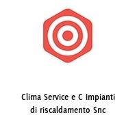 Clima Service e C Impianti di riscaldamento Snc