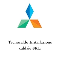 Tecnocaldo Installazione caldaie SRL