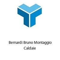Bernardi Bruno Montaggio Caldaie