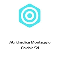 AG Idraulica Montaggio Caldaie Srl