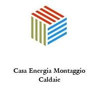 Casa Energia Montaggio Caldaie