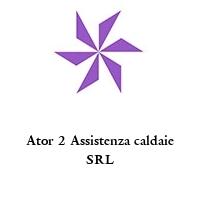 Ator 2 Assistenza caldaie SRL