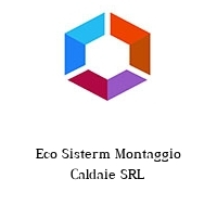 Eco Sisterm Montaggio Caldaie SRL