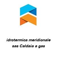 idrotermica meridionale sas Caldaia a gas