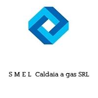 S M E L  Caldaia a gas SRL