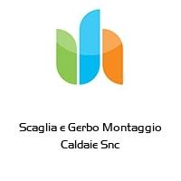 Scaglia e Gerbo Montaggio Caldaie Snc