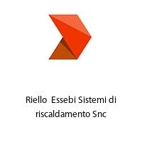 Riello  Essebi Sistemi di riscaldamento Snc
