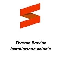 Thermo Service Installazione caldaie
