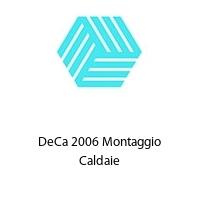DeCa 2006 Montaggio Caldaie