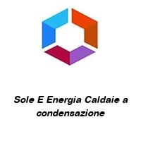Sole E Energia Caldaie a condensazione