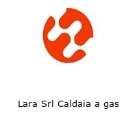 Lara Srl Caldaia a gas