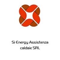 Si Energy Assistenza caldaie SRL